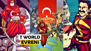 """Hayırlı Olsun! Artık Marvel ve DC Gibi Türk Süper Kahramanların da Sinematik Bir Evreni Var: """"T World"""""""