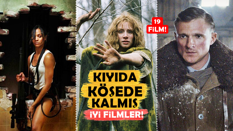 2020 Güncel! Kıyıda Köşede Kalmış Tam 19 İyi Film Önerisi!