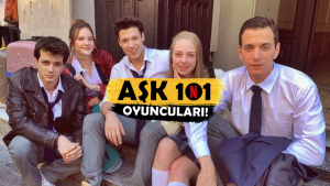 """Tek Tek Tanıyalım! Netflix İmzalı """"Aşk 101"""" Dizisi Oyuncuları Kimler?"""