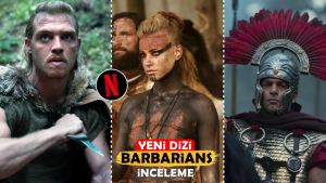 "Yeni Netflix Dizisi ""Barbarians"" İzlenir mi? Konusu | İnceleme"