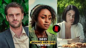 """Netflix İmzalı """"Gözlerinin Ardında"""" Dizisi İzlenir mi? Neyi Konu Alıyor?"""
