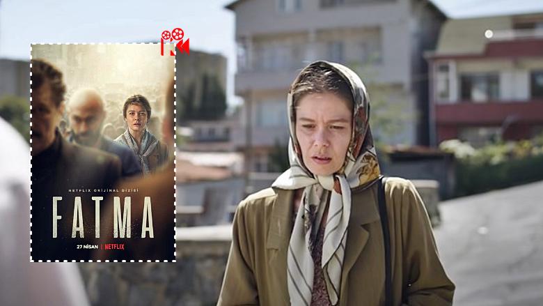 Fatma: Netflix'in Biraz 'Şahsiyet' Biraz da 'Bir Başkadır' Konulu Yeni Dizisi!