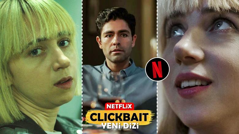 Clickbait: Sosyal Medya Konusunu İşleyen, Yeni Netflix Mini Dizisi!