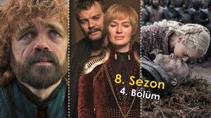Game of Thrones 8. Sezon 4. Bölümde Neler Oldu? Detaylar | İnceleme
