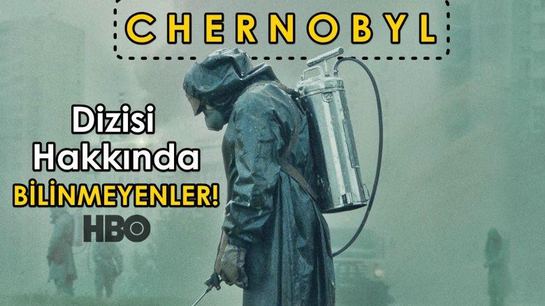 """Etkileyici """"Chernobyl"""" Dizisi Hakkında Bilinmeyen İlginç ve Çarpıcı Detaylar!"""