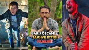 """Barış Özcan'ın """"Mutlaka İzleyin"""" Deyip Tavsiye Ettiği 6 Film!"""
